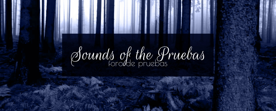 Sounds of the Pruebas