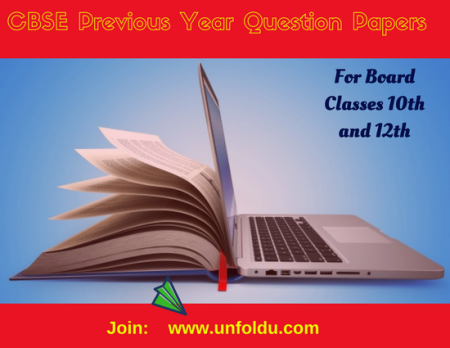 Searching for CBSE previous year question papers? Unfold U provides CBSE previous year question paper for especially board classes 10th and 12th with a solution. By attempting these papers you can easily crack your exam.  For more details visit us.https://www.unfoldu.com/cbse-previous-year-question-papers