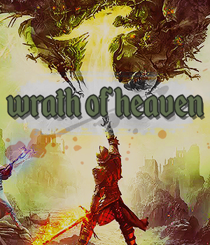 Wrath of Heaven - a dragon age inquisition rp [18+][lb] PizD06